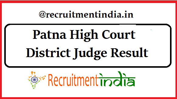 Patna High Court District Judge Result