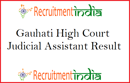 Gauhati High Court Judicial Assistant Result