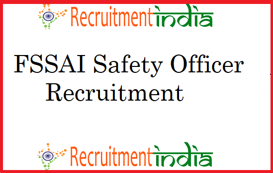 FSSAI Safety Officer Recruitment