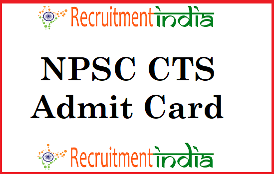 NPSC CTS Admit Card
