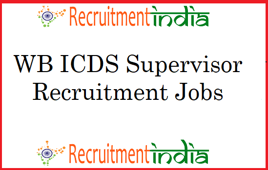 WB ICDS Supervisor Recruitment