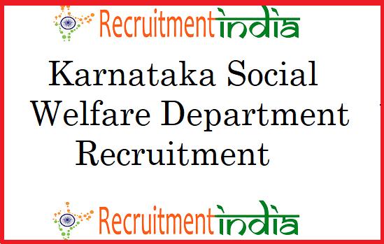 Karnataka Social Welfare Department Recruitment