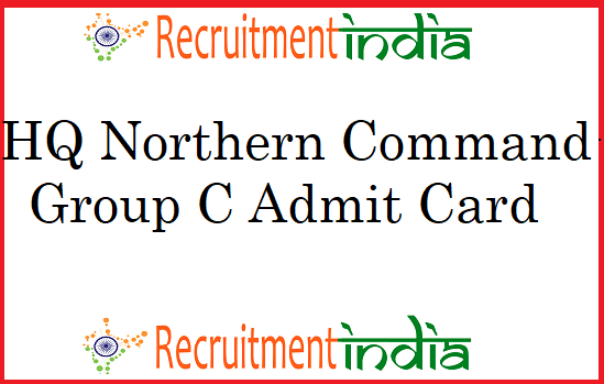 HQ Northern Command Group C Admit Card