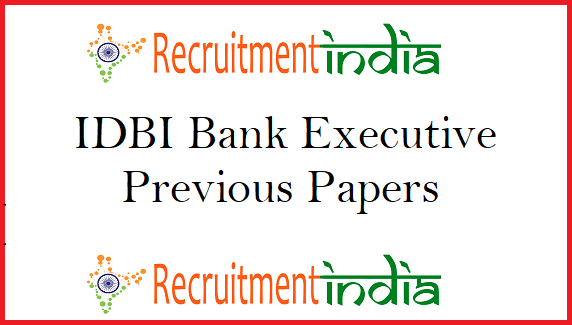 IDBI Bank Executive Previous Papers