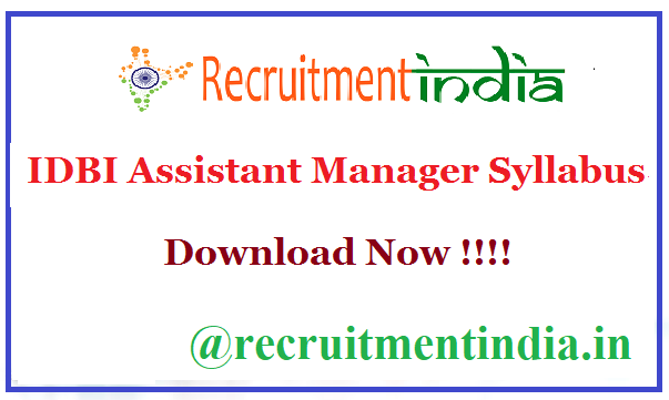 IDBI Assistant Manager Syllabus