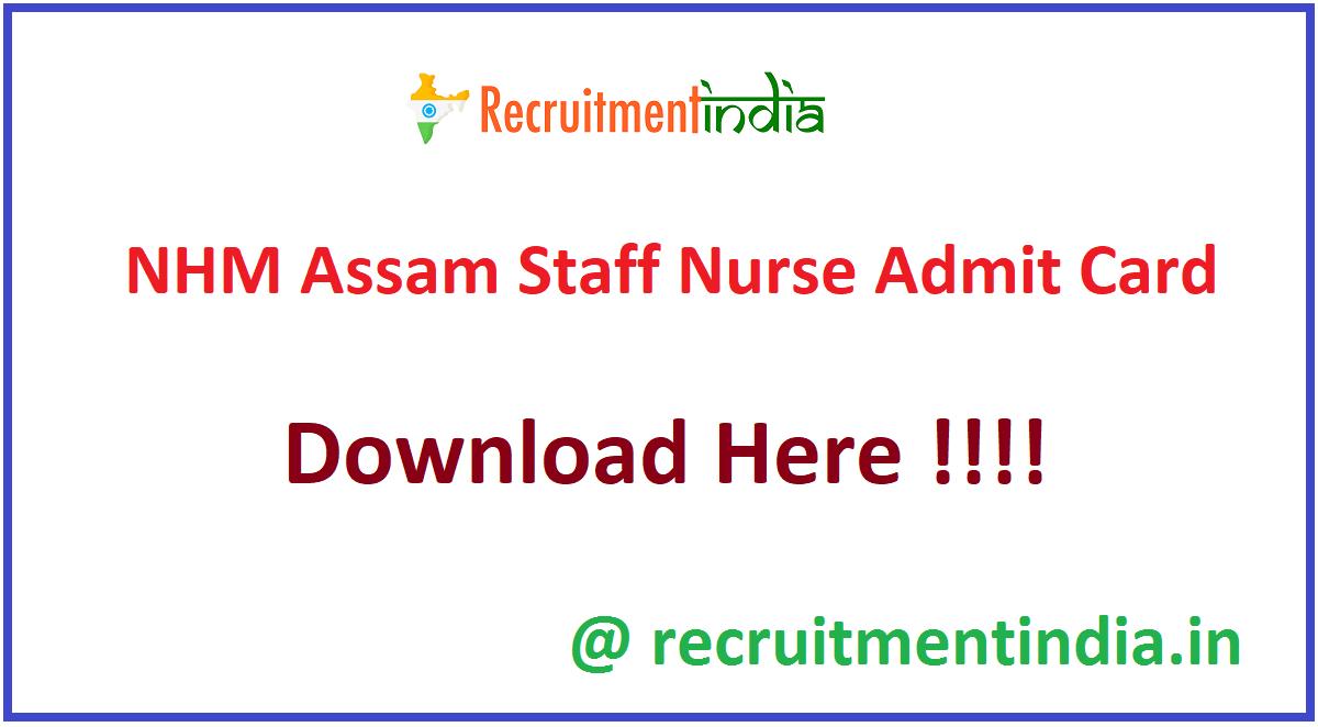NHM Assam Staff Nurse Admit Card