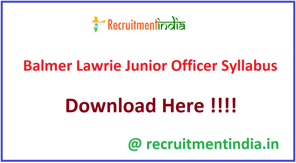 Balmer Lawrie Junior Officer Syllabus