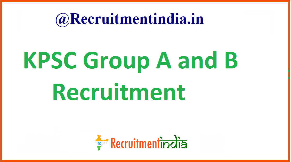 KPSC Group A and B Recruitment