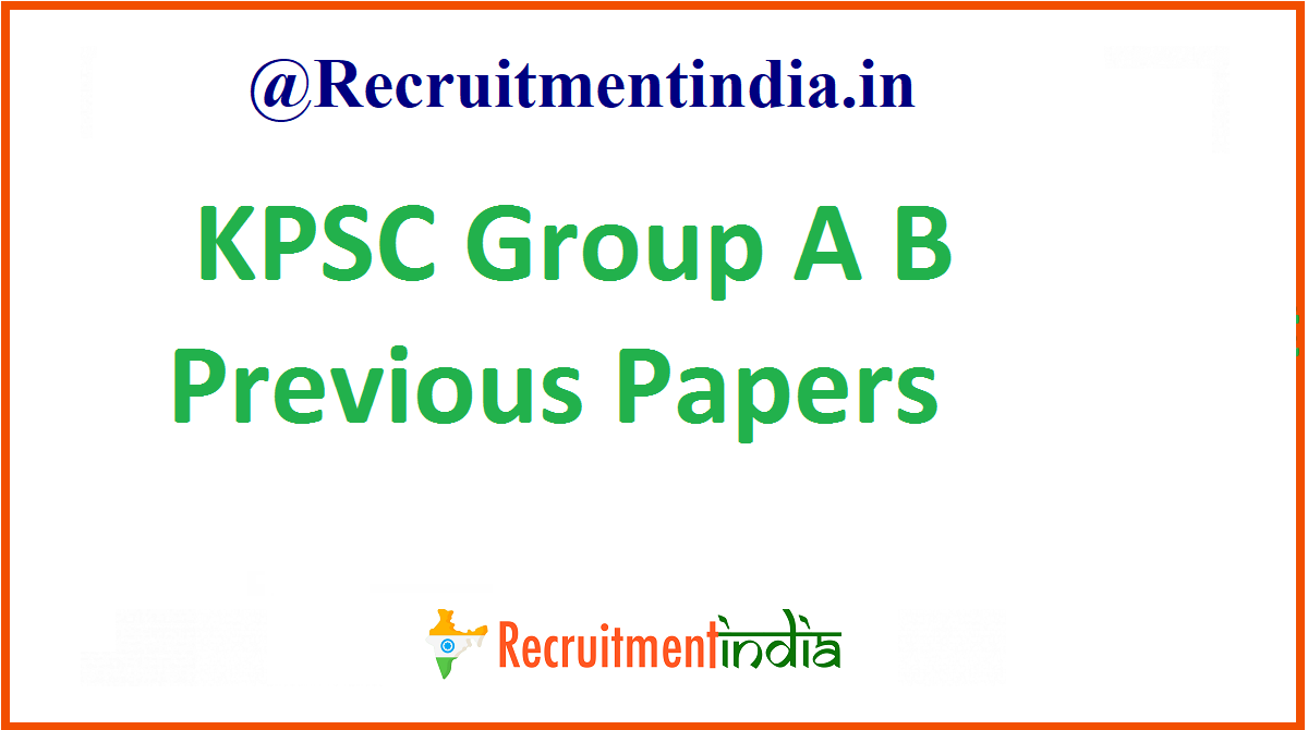 KPSC Group A B Previous Papers