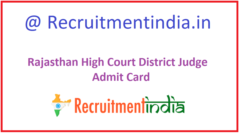 Rajasthan High Court District Judge Admission Card