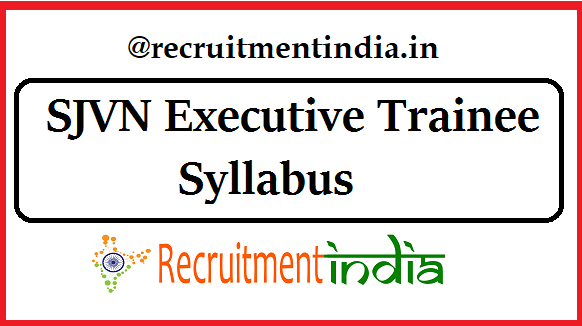 SJVN Executive Trainee Syllabus