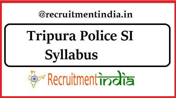 Tripura Police SI Syllabus