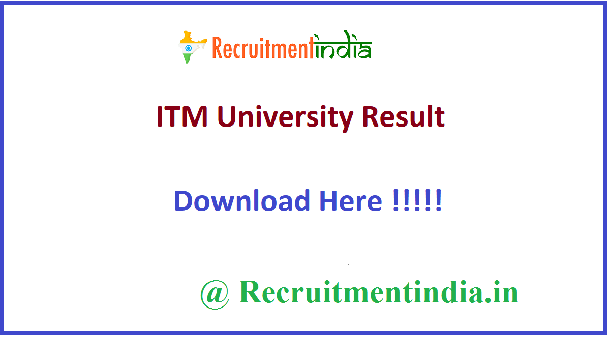 ITM University Result