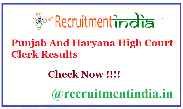 Punjab And Haryana High Court Clerk Results