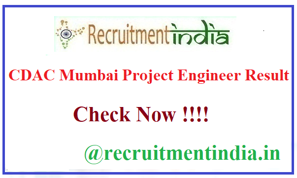 CDAC Mumbai Project Engineer Result
