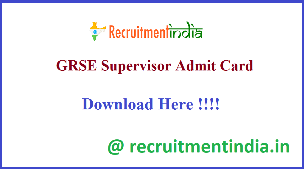 GRSE Supervisor Admit Card