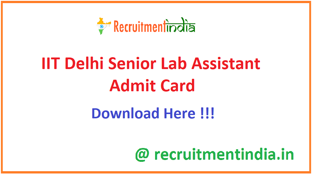 IIT Delhi Senior Lab Assistant Admit Card