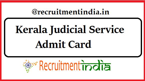 Kerala Judicial Service Admit Card