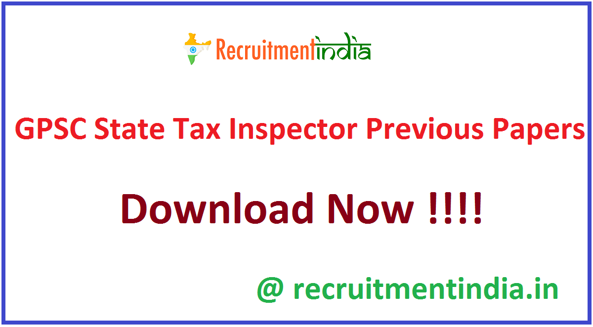 GPSC State Tax Inspector Previous Papers