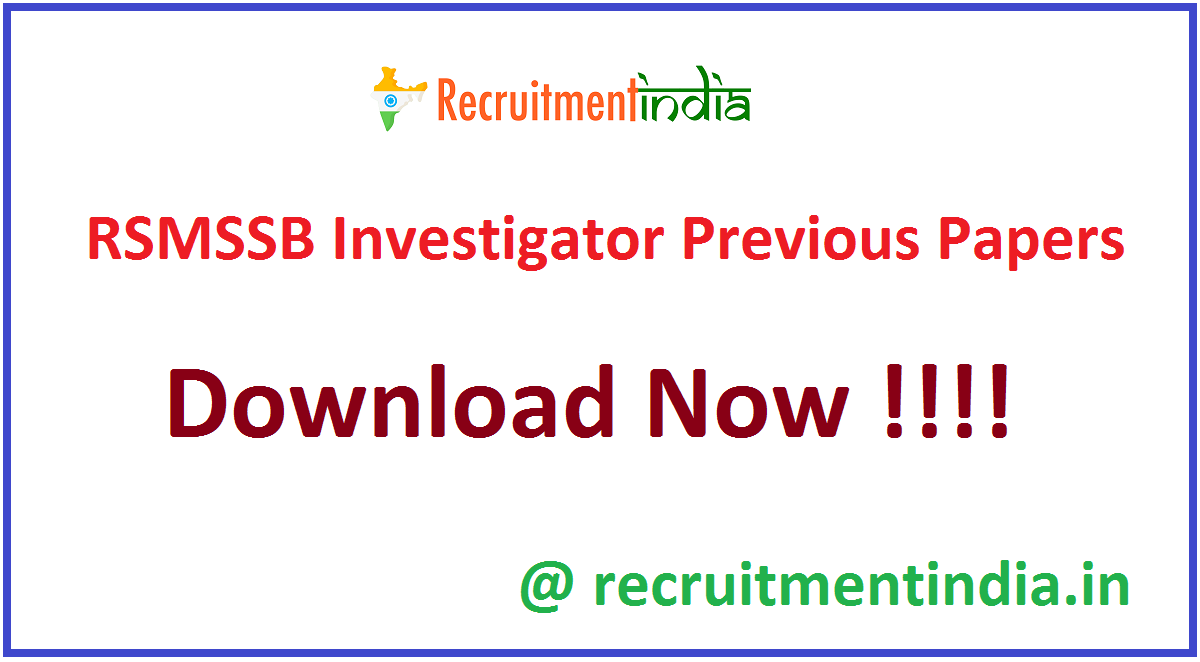 RSMSSB Investigator Previous Papers