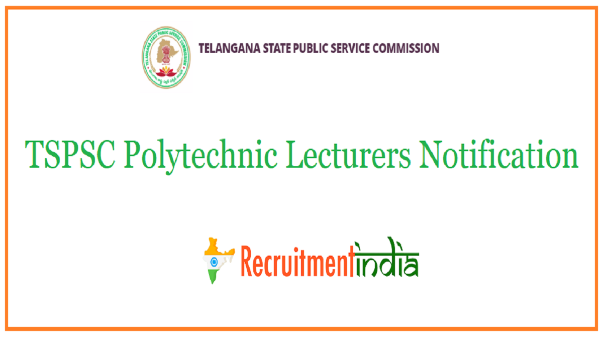 TSPSC Polytechnic Lecturers Notification