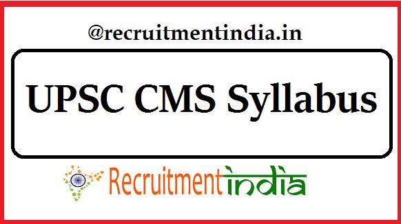 UPSC CMS Syllabus