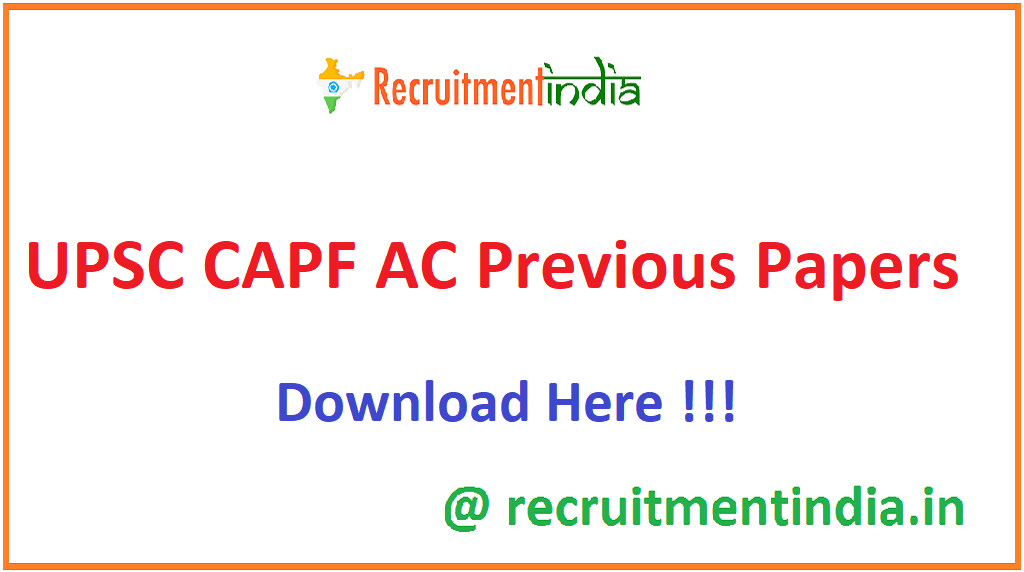 UPSC CAPF AC Previous Papers