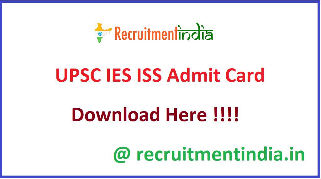UPSC IES ISS Admit Card