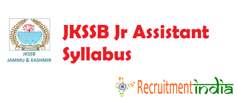 JKSSB Jr Assistant Syllabus