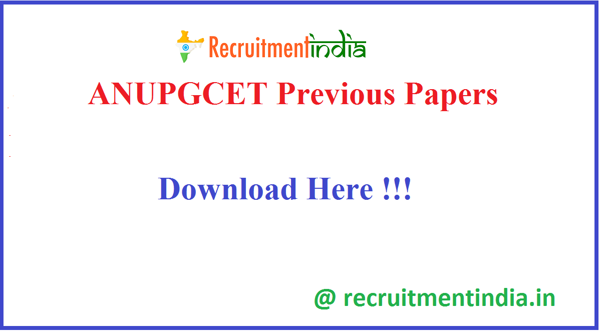 ANUPGCET Previous Papers
