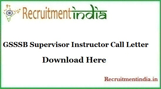 GSSSB Supervisor Instructor Call Letter