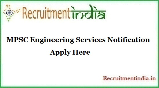 MPSC Engineering Services Notification