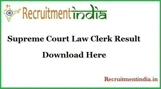 Supreme Court Law Clerk Result