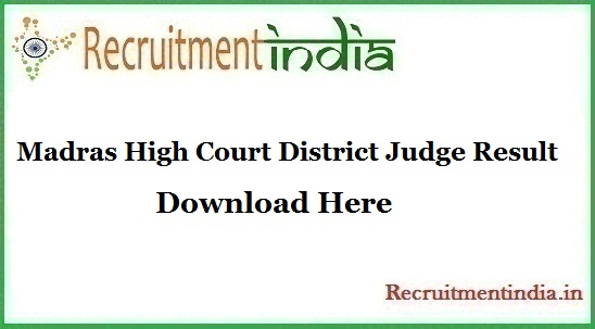 Madras High Court District Judge Result