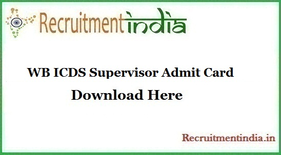 WB ICDS Supervisor Admit Card