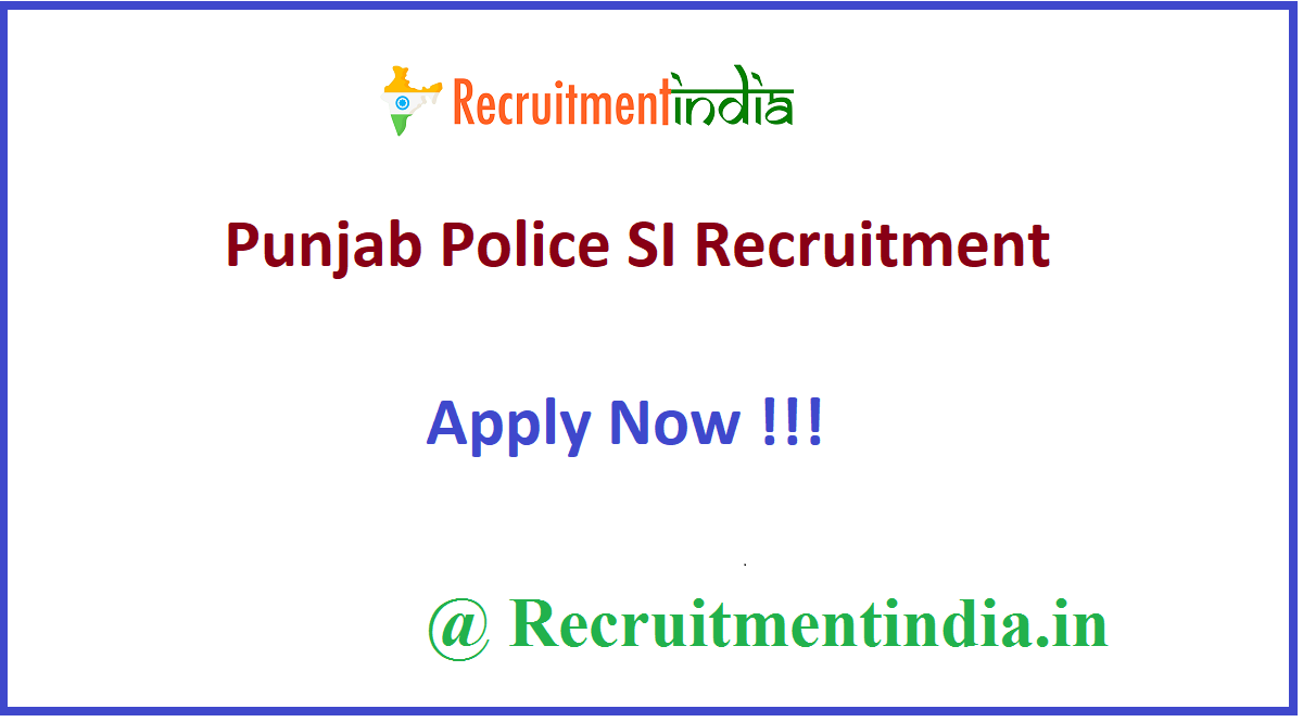 Punjab Police SI Recruitment