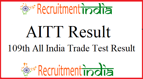 AITT Result 2019 | 109th All India Trade Test Marks List, DGT Result