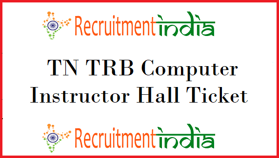 TN TRB Computer Instructor Hall Ticket