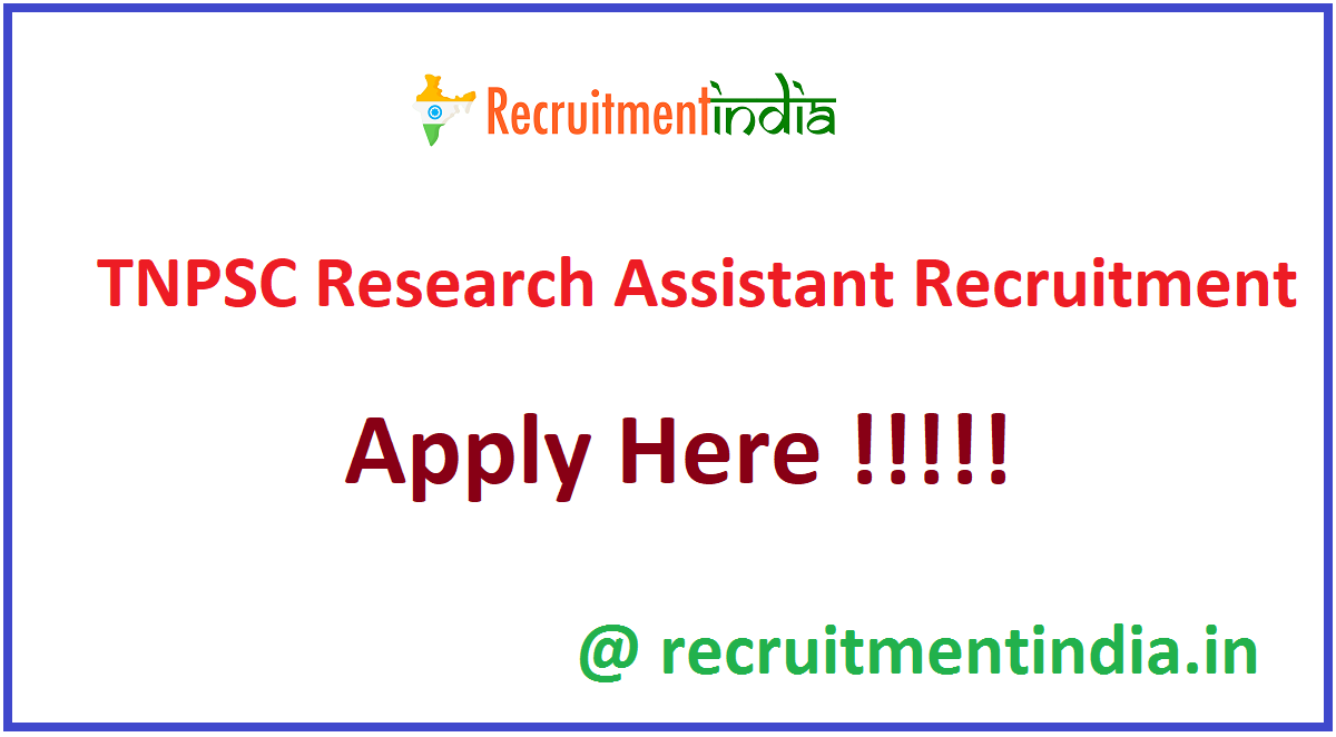 TNPSC Research Assistant Recruitment