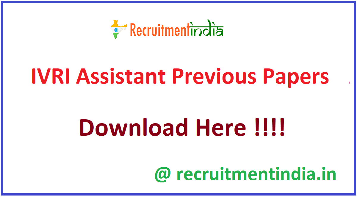 IVRI Assistant Previous Papers