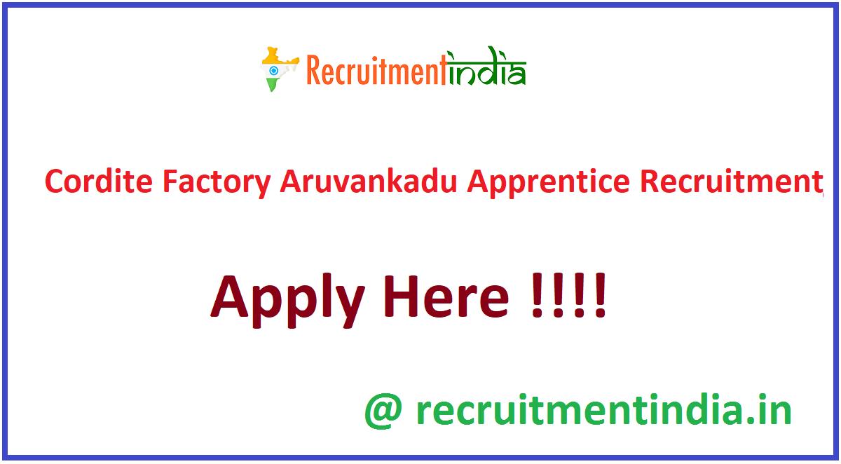 Cordite Factory Aruvankadu Apprentice Recruitment