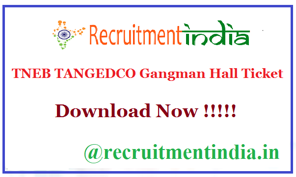 TNEB TANGEDCO Gangman Hall Ticket