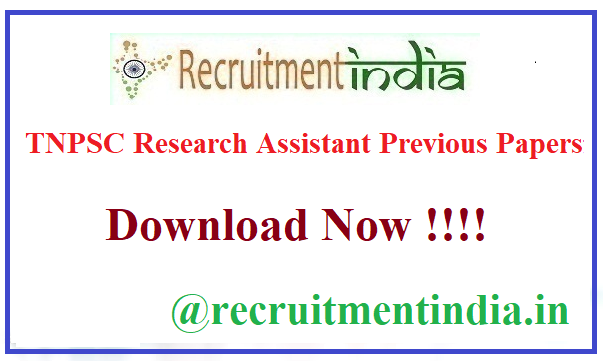 TNPSC Research Assistant Previous Papers
