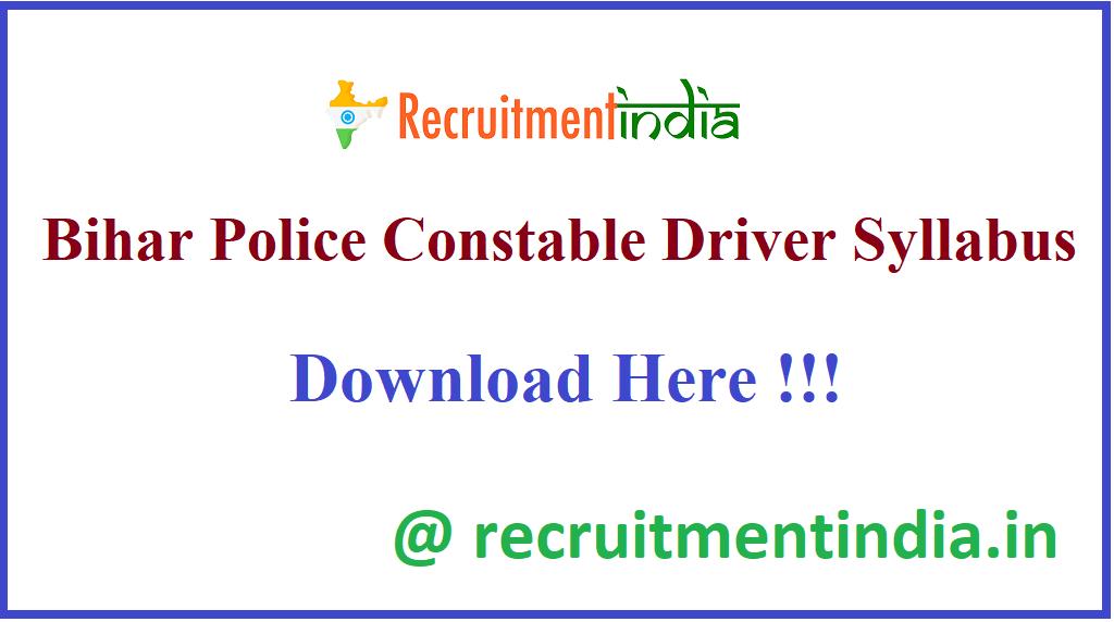 Bihar Police Constable Driver Syllabus