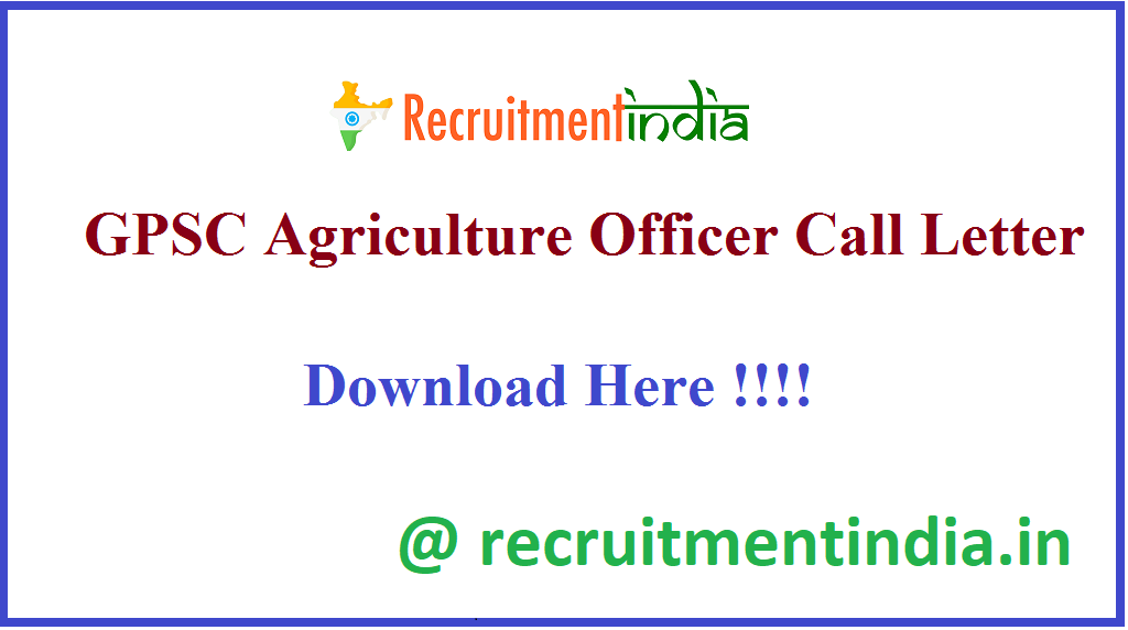 GPSC Agriculture Officer Call Letter