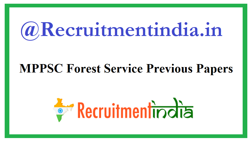 MPPSC Forest Service Previous Papers