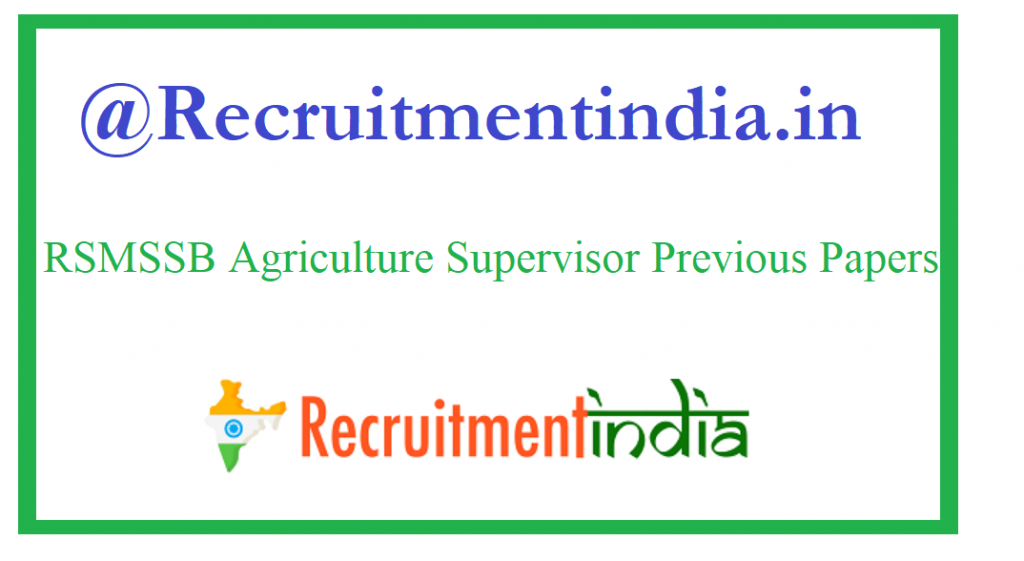 RSMSSB Agriculture Supervisor Previous Papers