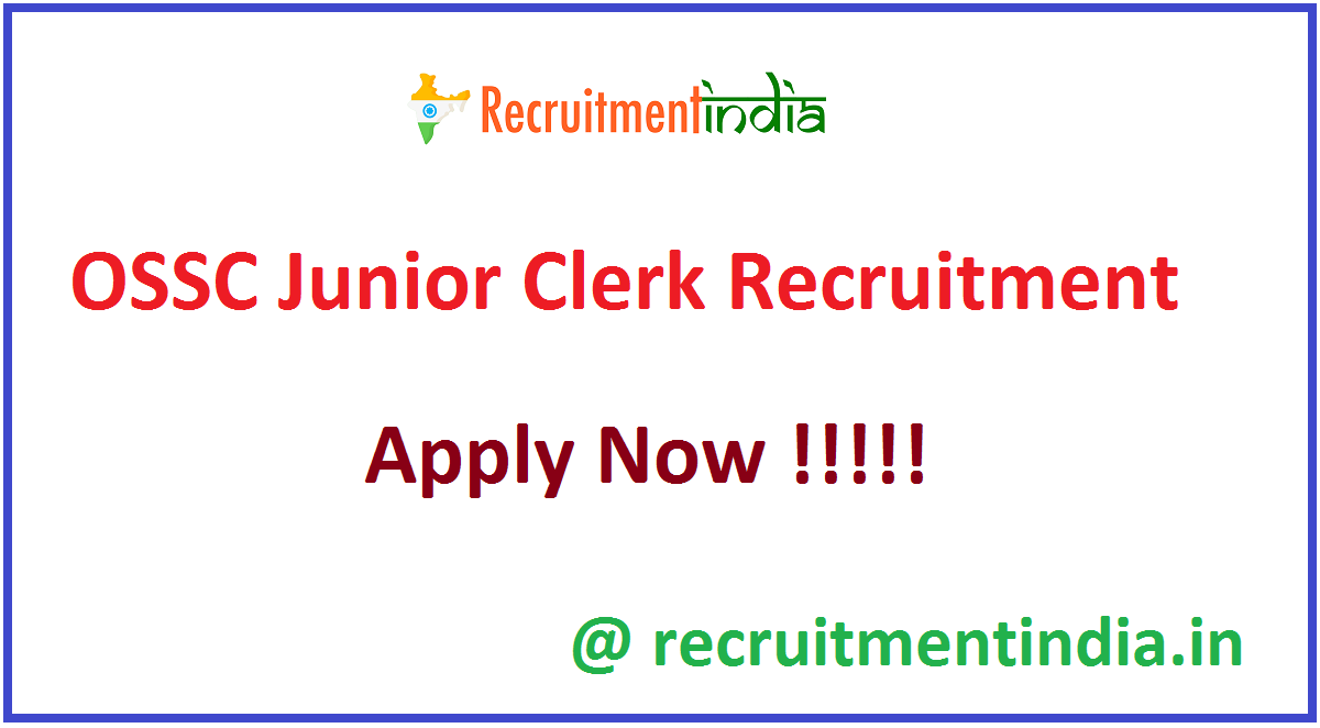 OSSC Junior Clerk Recruitment