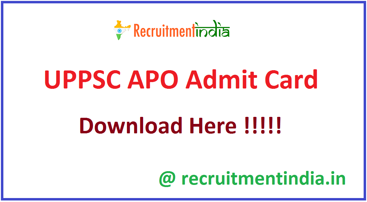 UPPSC APO Admit Card