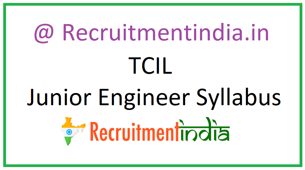 TCIL Junior Engineer Syllabus